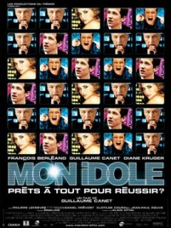 Mon idole - Guillaume Canet