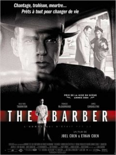 The barber - Joel et Ethan Coen