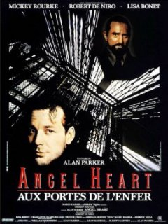Angel heart, aux portes de l'enfer - Alan Parker