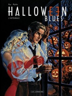 Halloween Blues Intégrale - tome 1 - Halloween Blues Intégrale