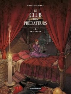 Le club des prédateurs, Tome 2 : The party - V - A -