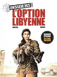 Insiders - Saison 2 - tome 4 - L'Option libyenne - Bartoll Jean-Claude