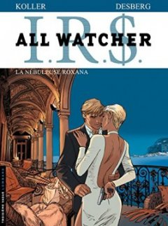 All Watcher - tome 2 - Nébuleuse Roxana (La)