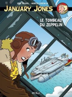 January Jones, Tome 6 : Le tombeau du zeppelin - Eric Heuvel