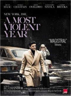 A most violent year - J.C. Chandor