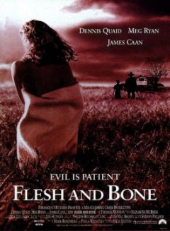 Flesh and bone - Steve Kloves