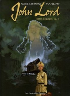 John Lord, Tome 2 : Bêtes Sauvages