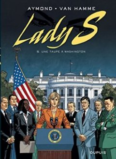 Lady S, tome 5 : Une taupe à Washington - Philippe Aymond - Jean Van Hamme