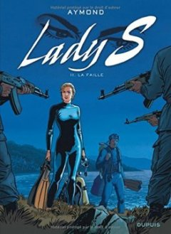 Lady S. - tome 11 - La faille