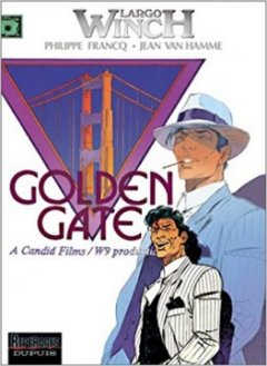 Largo Winch, tome 11 : Golden Gate - Philippe Francq - Jean Van Hamme