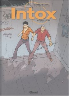 Intox, Tome 2 : Opération Pablo