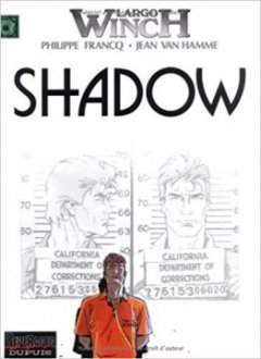 Largo Winch, tome 12 : Shadow - Philippe Francq - Jean Van Hamme
