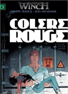 Largo Winch, tome 18 : Colère Rouge - Philippe Francq - Jean Van Hamme