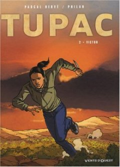 Tupac, Tome 2 : Victor