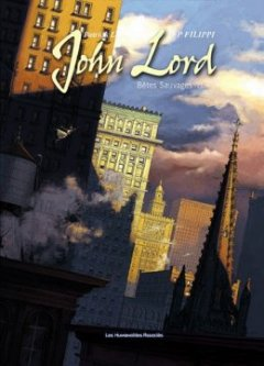 John Lord, Tome 3 : Bêtes sauvages