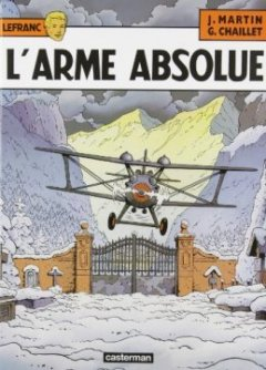 Lefranc, n° 8 : L'arme absolue - Gilles Chaillet - Jacques Martin -