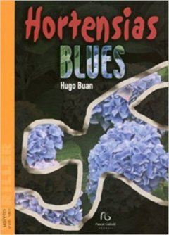 Hortensias blues - Hugo Buan