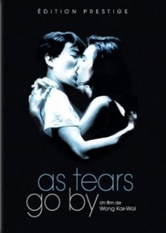 As tears go by - Wong Kar-wai