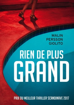 Rien de plus grand - Malin Persson Giolito