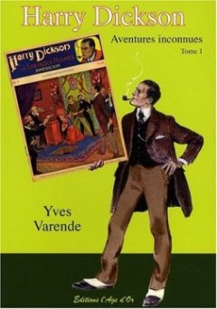 Harry Dickson T01 Aventures Inconnues
