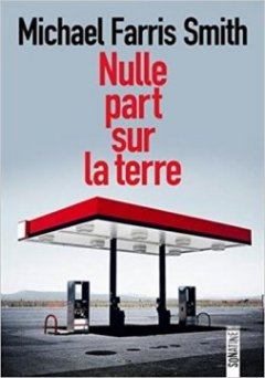 Nulle part sur la Terre - Michael Farry Smith