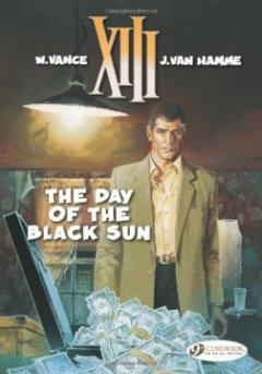 XIII - tome 1 The day of the black sun (01) - Jean Van hamme