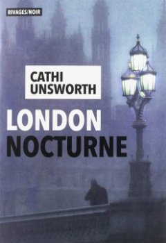 London nocturne - Cathi Unsworth