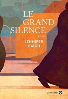 Le grand silence - Jennifer Haigh
