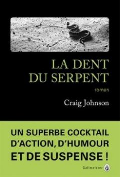 La dent du serpent - Craig Johnson