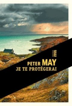Je te protégerai - Peter May