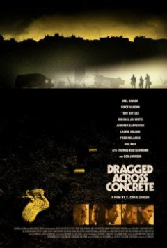 Dragged Across Concrete - S. Craig Zahler