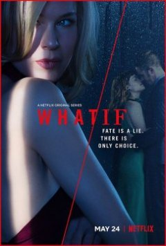 What/if - Phillip Noyce - MAGGIE KILEY - JESSIKA BORSICZKY GOYER - JILL MAXCY - RANDY ZISK - J. Miller TOBIN - Joanna KERNS - David Rodriguez - Russell lee Fine