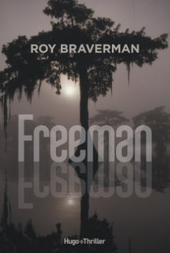 Freeman - Roy Braverman