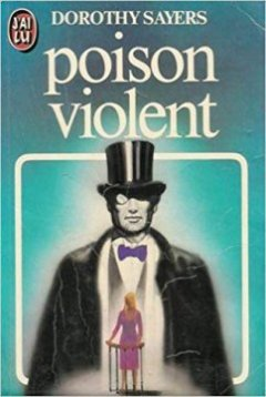 Poison violent - Dorothy Leigh Sayers