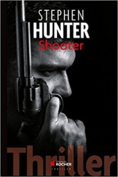 Shooter - Stephen Hunter