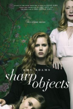 Sharp Objects - Jean-Marc Vallée