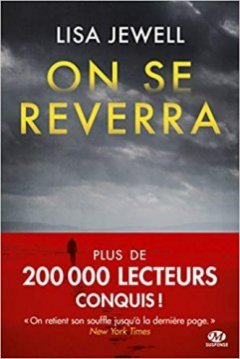 On se reverra - Lisa Jewell