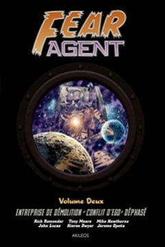 Fear Agent, Intégrale Tome 2 :