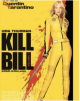 Kill Bill : Volume 1 - Quentin Tarantino