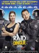 Raid Dingue - Dany Boon