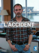 L'accident - Saison 1