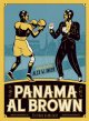 Panama Al Brown – L'énigme de la force - Alex W Inker et Jacques Goldstein