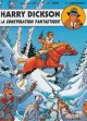 Harry Dickson, tome 6 : La conspiration fantastique - Jean Ray - Christian Vanderhaeghe