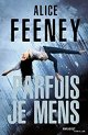 Parfois je mens - Alice Feeney