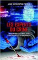 Les experts du crime - Jean-Christophe Portes