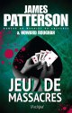 Jeu de massacres - James Patterson