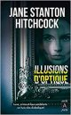 Illusions d'optique - Jane Stanton Hitchcock