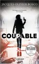 Coupable - Jacques-Olivier Bosco