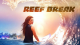 Reef Break - saison 1